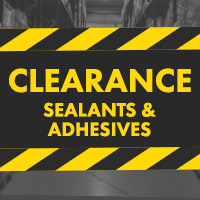 Clearance Sealants & Adhesives