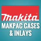 Makita Stackable Cases & Inlays