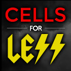 Cells for Less